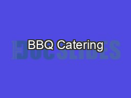BBQ Catering PowerPoint PPT Presentation