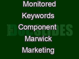 Monitored Keywords Component  Marwick Marketing