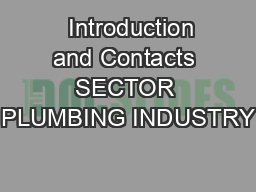 Introduction and Contacts SECTOR PLUMBING INDUSTRY