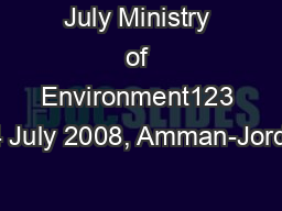 July Ministry of Environment123 -24 July 2008, Amman-Jordan PowerPoint PPT Presentation
