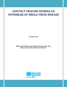 September  Disease Surveillance and Response Programme Area Disease Prevention and Control Cluster            WHOAFRO Library Cataloguing  in  Publication Data Contact Tracing During an Outbreak of