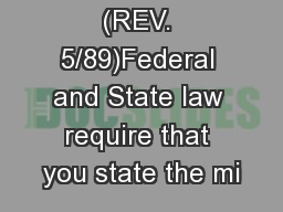 MVR-180 (REV. 5/89)Federal and State law require that you state the mi