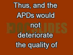 /Ge interface. Thus, and the APDs would not deteriorate the quality of