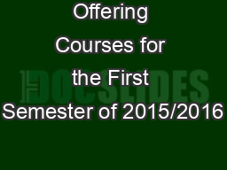 Offering Courses for the First Semester of 2015/2016