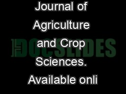International Journal of Agriculture and Crop Sciences. Available onli PowerPoint PPT Presentation