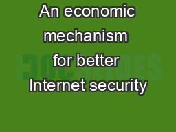 An economic mechanism for better Internet security