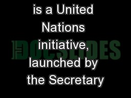 Global Pulse is a United Nations initiative, launched by the Secretary