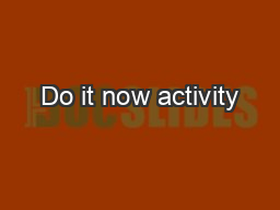 Do it now activity