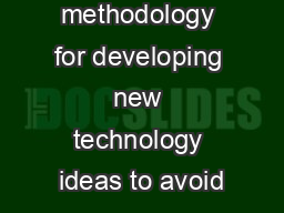 A methodology for developing new technology ideas to avoid