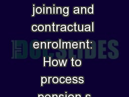 Opting in, joining and contractual enrolment: How to process pension s