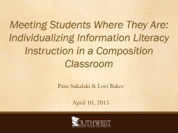 Meeting Students Where They Are: Individualizing Informatio