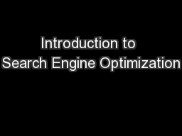 Introduction to Search Engine Optimization PowerPoint PPT Presentation