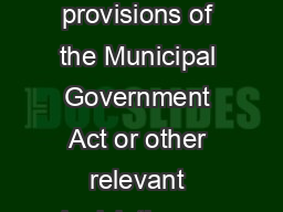 This policy is subject to any specific provisions of the Municipal Government Act or other relevant legislation or Union Agreem ent PowerPoint PPT Presentation