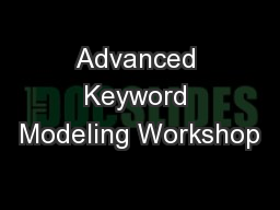 Advanced Keyword Modeling Workshop
