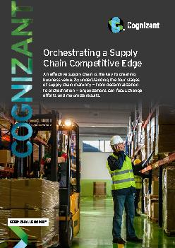 Orchestrating a Supply Chain Competitive Edge An effective supply chai