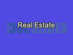 Real Estate PowerPoint PPT Presentation