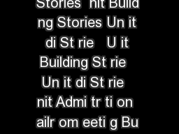 di Build ng Stories  nit ndry St de t L Build ng Stories  nit Build ng Stories Un it di St rie   U it Building St rie   Un it di St rie   nit Admi tr ti on  ailr om eeti g Bu il ding  St rie   U it Me PowerPoint PPT Presentation