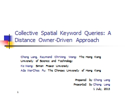 Collective Spatial Keyword Queries: A Distance Owner-Driven