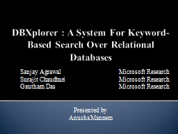 DBXplorer : A System For Keyword-Based Search Over Relation