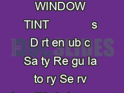 VEHICLE INSPECTION WINDOW TINT             s D rt en ub c Sa ty Re gu la to ry Se rv ices Div is ion www