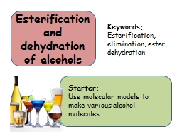 Esterification and dehydration of alcohols