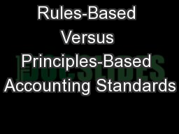 Rules-Based Versus Principles-Based Accounting Standards PowerPoint PPT Presentation