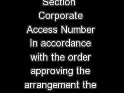 REG  Articles of Arrangement Business Corporations Act Section  Corporate Access Number In accordance with the order approving the arrangement the articles of the corporation are amended as follows Na