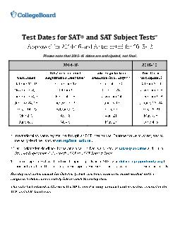 Test Dates for SAT  and SAT Subject Tests  Approved for   and Anticipat ed for   Please note that   dates are anticipated not final