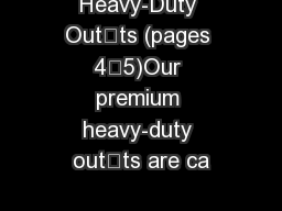Heavy-Duty Outts (pages 4–5)Our premium heavy-duty outts are ca