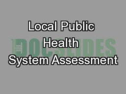 Local Public Health System Assessment PowerPoint PPT Presentation
