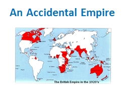 An Accidental Empire PowerPoint PPT Presentation
