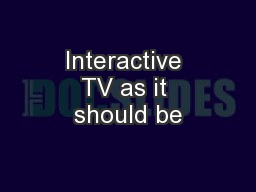 Interactive TV as it should be