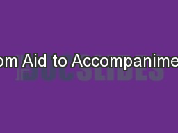 From Aid to Accompaniment: