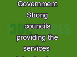 A Blueprint for the future of Local Government SEPTEMBER  Oce of Local Government Strong councils providing the services  infrastructure communities need A modern system of local government