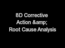 8D Corrective Action & Root Cause Analysis