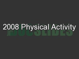 2008 Physical Activity