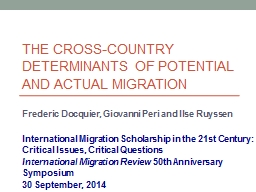 The cross-country determinants of potential  and actual mig PowerPoint PPT Presentation
