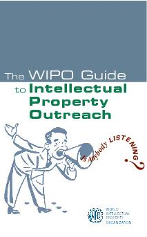 IsAnybodyLISTENING?WIPO GuidetoProperty