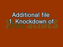 Additional file 1. Knockdown of