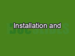 Installation and