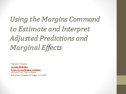 Using the Margins Command to Estimate and Interpret