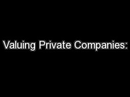 Valuing Private Companies: PowerPoint PPT Presentation