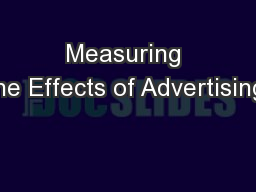 Measuring the Effects of Advertising: