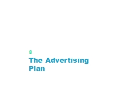 The Advertising Plan PowerPoint PPT Presentation
