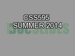 CSS595 SUMMER 2014 PowerPoint PPT Presentation