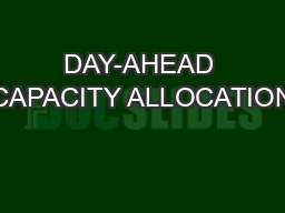 DAY-AHEAD CAPACITY ALLOCATION