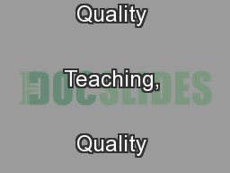 Quality People, Quality Teaching, Quality Learning for Everyone ...