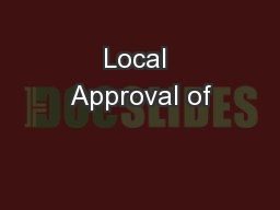 Local Approval of