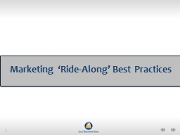 Marketing 'Ride-Along' Best Practices PowerPoint PPT Presentation