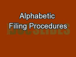 Alphabetic Filing Procedures PowerPoint PPT Presentation